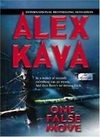 One False Move By Alex Kava. 9780778321897