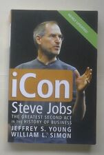 ICon: Steve Jobs, Greatest Second Act in the History of Business, Young & Simon