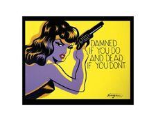ART PRINT Damned if you do, and Dead if you don't Niagara Detroit Girl Gun 11x14