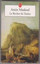 Amin Maalouf - Le rocher de Tanios. Prix Goncourt 1993. Bon état