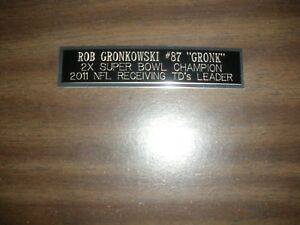 ROB GRONKOWSKI (PATRIOTS) ENGRAVED NAMEPLATE FOR PHOTO/DISPLAY/POSTER
