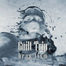 Guilt Trip Brap: tism CD DIGIPACK 2015