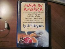 Made in America: An Informal History of the Englis