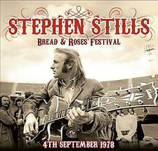 Stephen Stills - Bread & Roses Festival 4th September 1978 [New CD]
