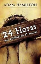 24 Horas Que Cambiaron El Mundo: 24 Hours That Changed the World - Spanish