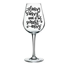 "2x Glassware Stickers ""Classy Sassy a bit smart assy"" vinyl wine glass sticker"
