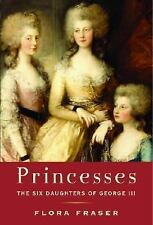 Princesses: The Six Daughters of George III, Fraser, Flora, Good Book