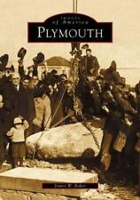 Images of America: Plymouth by James W. Baker (2002, Paperback)