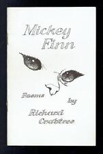 Crabtree, Richard; Mickey Finn. Poems. Calverley Publications 1978 VG