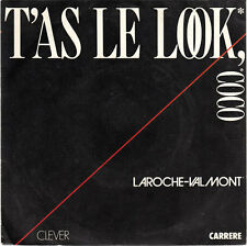 LAROCHE-VALMONT 7'' T'As Le Look, Coco - FRANCE