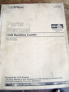 CAT Caterpillar 446D BACKHOE LOADER Parts Manual  DBL1-Up  3114 Engine  Lot #781