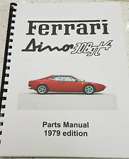 FERRARI DINO 308GT4 PARTS MANUAL 1979 EDITION REPRINT COMB BOUND