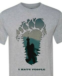 I HATE PEOPLE... Love, Bigfoot! - Super Soft Shirt - Ships Quickly!