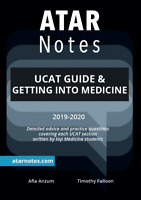 Notes: UCAT Guide & Getting into Medicine (2019-2020)