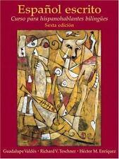 Espa�ol escrito: Curso para hispanohablantes biling�es (6th Edition)