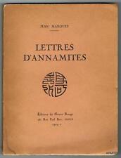MARQUET LETTRES D'ANNAMITES HANOI 1929 édition originale ABE