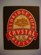 Beer Coaster ~ ELDRIDGE POPE Brewery Crystal LA ~ Dorchester, ENGLAND; 1881-2003