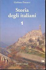 STORIA DEGLI ITALIANI - GIULIANO PROCACCI - VOL 1