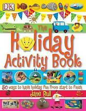 The Holiday Activity Book, Bull, Jane, Excellent Book