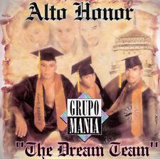 Alto Honor (The Dream Team) by Grupo Manía (CD, Nov-1997, Local)
