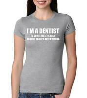 Dentist Funny T-shirt Gift for Dentist Woman's Fitted T-shirt