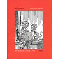 Attraverso lo specchio - di Lewis Carroll - illustrazioni di Leonardo Cemak