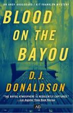 BLOOD ON THE BAYOU - DONALDSON, D. J. - NEW PAPERBACK BOOK