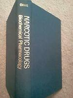 Narcotic Drugs : Biochemical Pharmacology Hardcover Doris Clouet