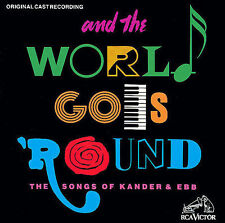 CD: And the World Goes 'Round: The Songs of Kander & Ebb [Original Cast Recordin