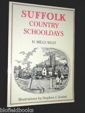 Suffolk Country Schooldays by Harold Mills West (Paperback 1995-1st) East Anglia
