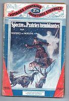 Le Spectre des Prairies tremblantes.  Tallandier Voyages lointains  1929.