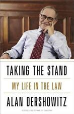 Taking the Stand: My Life in the Law by Dershowitz, Alan