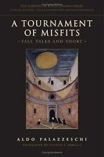 A Tournament of Misfits: Tall Tales and Short (Lorenzo Da Ponte Italia-ExLibrary