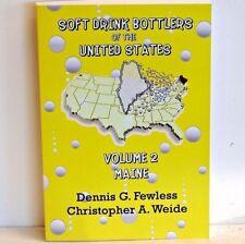 Soft Drink Bottlers of the United States Volume 2 - Maine; black & white ed.