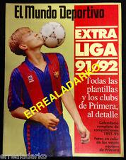 REVISTA FUTBOL MUNDO DEPORTIVO EXTRA LIGA 91/92 1991-1992