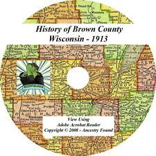 1913 History & Genealogy of BROWN County Wisconsin WI