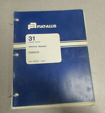 Fiat Allis 31 Crawler Tractor Hydraulics Service Repair Manual 1976 73108464