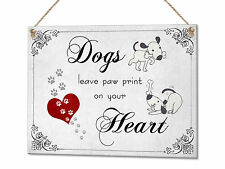 Dogs Leave Paw Prints On Your Heart Funny Dog Lovers Metal Plaque Sign Wall Art