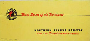 Railroad Vtg 1940s Blotter Northern Pacific Main Street of the Northwest Train