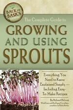 The Complete Guide to Growing and Using Sprouts: Everything You Need to Know Exp