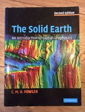 The Solid Earth - C.M.R. Fowler