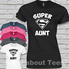 Super aunt t shirt -fitted ladies tee-birthday gift cute funny s-2xl