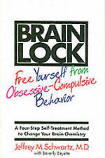Brain Lock: Free Yourself from Obsessive-Compulsive Behavior..VGC..mnf165