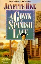 A Gown of Spanish Lace ~ Christian Romance Novel (Paperback) Janette Oke