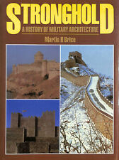 Stronghold: History Of Military Architecture by Brice, Martin H.