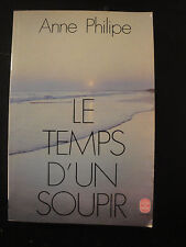 Le Temps d'un Soupir - Anne Philippe - 1969