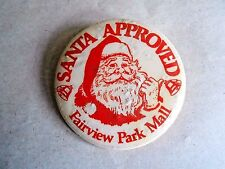 Vintage Fairview Park Mall Santa Claus Christmas Advertising Pinback Button