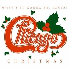 CHICAGO - CHRISTMAS: WHAT'S IT GONNA BE SANTA NEW CD
