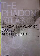 The Phaidon atlas of contemporary world architecture PHAIDON 2004