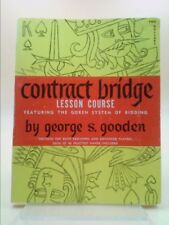Contract Bridge Lesson Course (Featuring the Goren System of Bidding)